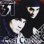 COSI COM'E' cd musicale di ARTICOLO 31