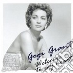 Welcome to my heart - cd musicale di Grant Gogi