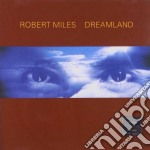 DREAMLAND cd musicale di MILES ROBERT