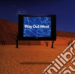 Way out west cd musicale di Way out west