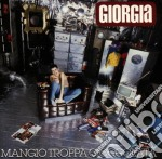 MANGIO TROPPA CIOCCOLATA cd musicale di GIORGIA