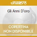 GLI ANNI D'ORO cd musicale di Fred Bongusto