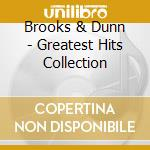 Greatest hits collection cd musicale di Brooks & dunn