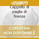 Cappello di paglia di firenze cd musicale di Nino Rota