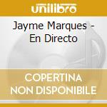 En directo - cd musicale di Marques Jayme