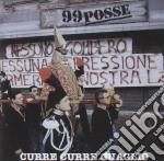 CURRE CURRE GUAGLIO' cd musicale di Posse 99