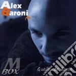 Alex Baroni - Quello Che Voglio cd musicale di Alex Baroni