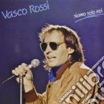 SIAMO SOLO NOI cd musicale di Vasco Rossi