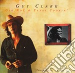 Old no 1 & texas cookin cd musicale di Guy Clark