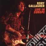 LIVE IN EUROPE cd musicale di GALLAGHER RORY