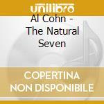 Al Cohn - The Natural Seven cd musicale di Al Cohn