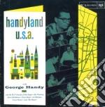 George Handy - Handyland U.S.A. cd musicale di Handy Geroge