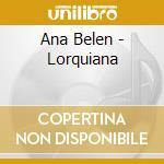 Lorquiana cd musicale di Ana Belen