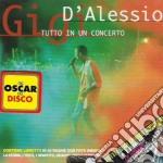TUTTO IN UN CONCERTO cd musicale di Gigi D'alessio