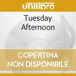 TUESDAY AFTERNOON cd musicale di Jennifer Brown