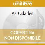 AS CIDADES cd musicale di Chico Buarque