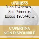 Sus primeros exitos vol.2 cd musicale di Juan D'arienzo