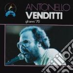 GLI ANNI'70 cd musicale di Antonello Venditti