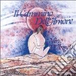 IL CAMMINO DELL'AMORE cd musicale di Nino D'angelo
