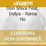 Don Shiva Ft. Indya - Rama Ho cd musicale di Shiva Don