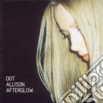AFTERGLOW cd musicale di Dot Allison