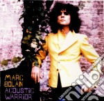 Acoustic warrior cd musicale di Marc Bolan