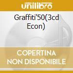GRAFFITI'50(3CD ECON) cd musicale di ARTISTI VARI