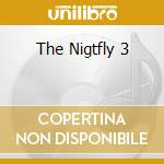 THE NIGTFLY 3 cd musicale di ARTISTI VARI