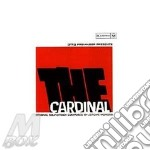 The cardinal - o.s.t. cd musicale di Jerome moross (o.s.t.)