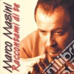RACCONTAMI DI TE cd musicale di Marco Masini