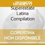 Superestate Latina Compilation cd musicale di ARTISTI VARI