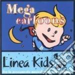 MEGA CARTOONS cd musicale di ARTISTI VARI