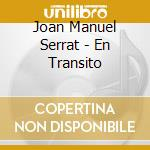 En transiro cd musicale di Serrat joan manuel