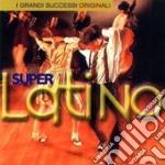 Super Latino cd musicale di ARTISTI VARI
