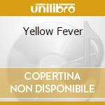 YELLOW FEVER cd musicale di HOT TUNA