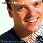 IL CAMMINO DELL'ETA'(SANREMO 2001) cd musicale di Gigi D'alessio