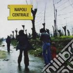 NAPOLI CENTRALE cd musicale di Centrale Napoli