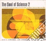 The soul of science cd musicale di Artisti Vari