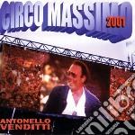 Antonello Venditti - Circo Massimo 2001 cd musicale di Antonello Venditti
