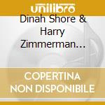 Holding hands at midnight - cd musicale di Dinah shore & harry zimmerman