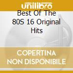 Best of the 80ss cd musicale
