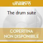 The drum suite cd musicale di Manny albam/ernie wi