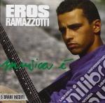 MUSICA E' cd musicale di Eros Ramazzotti
