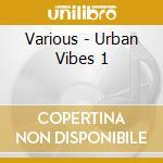 Urban vibes cd musicale di Artisti Vari
