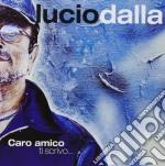 CARO AMICO TI SCRIVO (RACCOLTA) cd musicale di Lucio Dalla