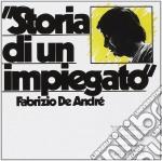 STORIA DI UN IMPIEGATO cd musicale di Fabrizio De Andrè