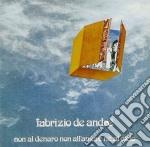 Fabrizio De Andre' - Non Al Denaro, Non All'amore, Ne Al Cielo cd musicale di Fabrizio De Andrè