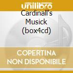 CARDINALL'S MUSICK (BOX4CD) cd musicale di LUDFORD NICHOLAS