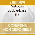 Virtuoso double-bass, the cd musicale di Bottesini