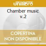 Chamber music v.2 cd musicale di Alfred Schnittke